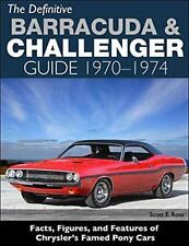 The Definitive Barracuda and Challenger Guide