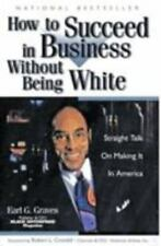 How to Succeed in Business Without Being White - Earl G. Graves (Paperback) NEW