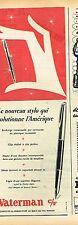 E- Publicité Advertising 1955 Le Stylo Waterman c/f