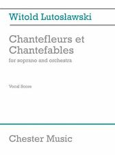 Witold Lutoslawski Chantefleurs Et Chantefables Piano Vocal Choral Music Book