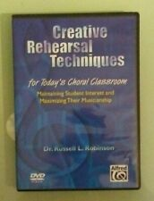dr russell l robinson  CREATIVE REHEARSAL TECHNIQUES choral classroom DVD
