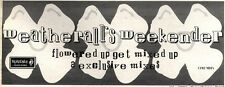 """2/5/92Pgn09 WEATHERALLS WEEKENDER, FLOWERED UP GETS MIXED UP ADVERT 4X11"""""""