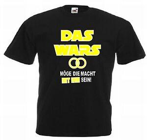 Junggesellenabschied T-Shirt Das wars - Möge die Macht mit ihm sein! JGA
