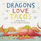 Dragons Love Tacos - Hardcover By Adam Rubin - GOOD