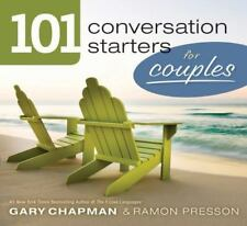 101 Conversation Starters for Couples by Gary Chapman and Ramon L. Presson...