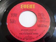 Fatback Band Spanish Hustle / Put Your Love 45 1975 Event Vinyl Record