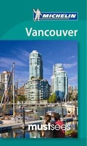 Must Sees Vancouver -Michelin Must Sees Guide - Travel Book Aus Stock