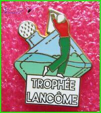"Pin's Sport GOLF "" TROPHEE LANCOME "" Arthus Bertrand *RARE*  #1317"