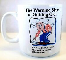 Russ Berrie The Warning Signs of Getting Old Ceramic Coffee Mug Cup #12251