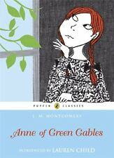 Anne of Green Gables (Puffin Classics),L. Montgomery, Lauren Child