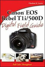 (Good)-Canon EOS Rebel T1i/500D Digital Field Guide (Paperback)-Lowrie, Charlott