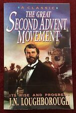 The Great Second Advent Movement by J N Loughborough © 1992 SDA PB 2002 2nd Ptg