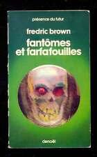 Fredric BROWN Fantômes et farfafouilles Présence du Futur 65, 1977