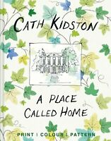 SIA Place Called Home Print, colour, pattern By Cath Kidston Hardback NEW