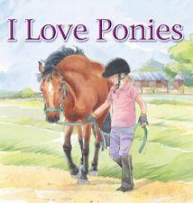 I Love Ponies,Brenda Aspley,Shelagh McNicolas
