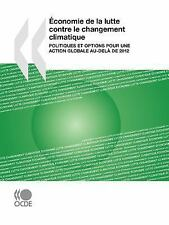 Économie de la Lutte Contre le Changement Climatique : Politiques et options...