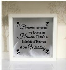 Because Someone We Love Is In Heaven There Is A Little Bit Of Heaven Wedding
