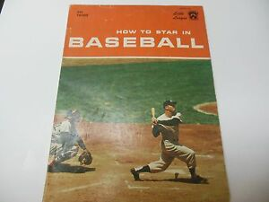 1961 HOW TO STAR IN BASEBALL BOOK RARE BY HERMAN MASIN LITTLE LEAGUE APPROVED