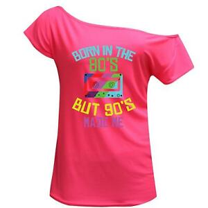 Women 80s Born 90s Made Me Print Off Shoulder Retro Top Stag Night Party 7828
