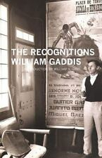 The Recognitions [American Literature [Dalkey Archive]]