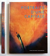 Portraits d'une Capitale De Daguerre a William Klein Ed. Paris-Musées 1992