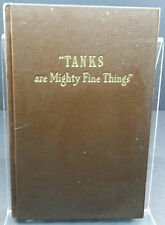 """Tanks are Mighty Fine Things"" deals with the challanges of producing tanks"