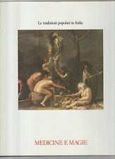 medicine e magie - le tradizioni popolari in italia -