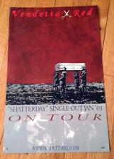 Vendetta Red heavy11x17 promo tour poster Shatterday 2003 screamo seattle