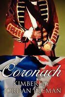 Coronach by Reeman, Kimberley Jordan