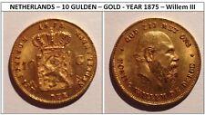 FR NETHERLANDS – 10 GULDEN – GOLD - YEAR 1875 – Willem III