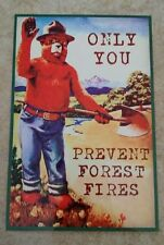 *PREVENT FOREST FIRES* SMOKEY BEAR ONLY YOU! METAL SIGN 8X12 US FOREST SERVICE