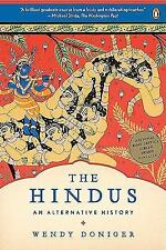 The Hindus : An Alternative History by Wendy Doniger (2010, Paperback)