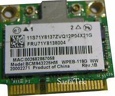 Broadcom BCM943225HM 802.11b/g/n Wireless PCIe Half Lenevo 20002271 FRU 71Y8138
