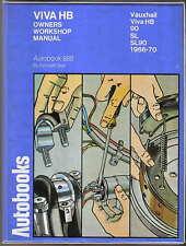 Vauxhall Viva HB 90 SL SL90 1966-70 Owners Workshop Manual Autobook No 888 1974