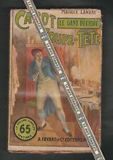 Carot Coupe-Tête N°14. Le gant déchiré/ M.Landais Première édition 1912 A.Fayard