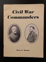 Civil War Commanders by Dean S. Thomas - Second Edition (1988)