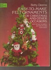 Easy to Make Felt Ornaments for Christmas and Other Occasions (Dover needlework