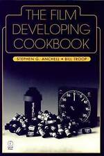 NEW The Film Developing Cookbook (Darkroom Cookbook, Vol. 2) by Steve Anchell