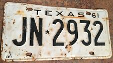 1961 Texas license plate bearing #JN-2932. Black over white.  57 years old!