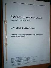 PERKINS moteur nouvelle série 1000 1997 : manuel d'atelier