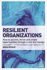 RESILIENT ORGANIZATIONS - SEVILLE, ERICA - NEW PAPERBACK BOOK