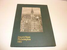 STALEY'S VIEWS PHILADELPHIA 1911, ORIGINAL