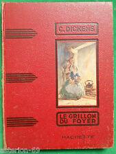 LE GRILLON DU FOYER CHARLES DICKENS ILLS H FAIVRE 1951 HACHETTE