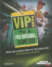 VIP Pass to a Pro Baseball Game Day: From the Locker Room to the Press Box (and