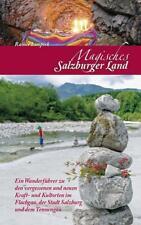 Magisches Salzburger Land von Rainer Limpöck (2014, Taschenbuch)