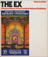 The Ex: A Picture History of the Canadian National Exhibition-ExLibrary