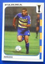 FIGURINA PANINI CALCIO COPPE 2003/2004 - N.89 - ADRIANO - PARMA - new