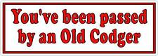 You've been passed by an Old Codger -  Car Window Vinyl Sticker Sign