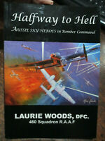 **Signed Halfway to Hell  Australian Flying 460 Sqn Bomber Command RAAF Book WW2