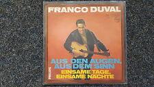 Frank/ Franco Duval - Aus den Augen, aus dem Sinn 7'' Single